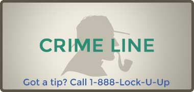 Crime Line - Got a Tip? Call 1-888-Lock-U-Up