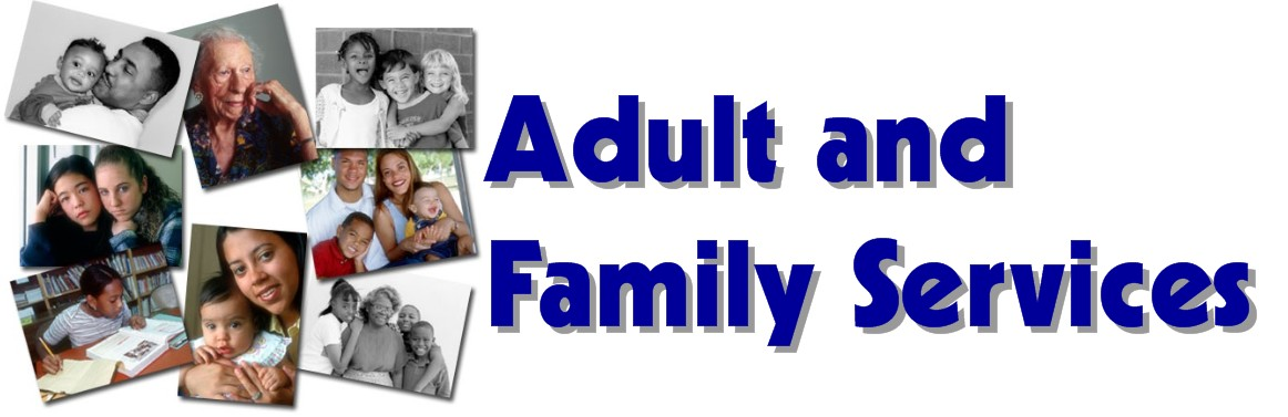 Adult and Family Services