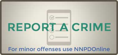 Report a Crime - For minor offenses use NNPDOnline