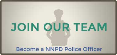 Join Our Team - Become a NNPD Police Officer